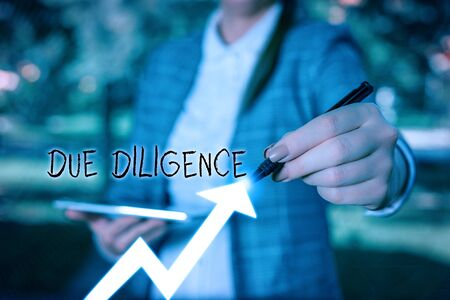 Writing note showing Due Diligence. Business concept for Rational steps taken by a demonstrating to avoid committing a tort