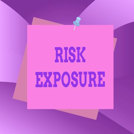Handwriting text Risk Exposure. Conceptual photo the quantified potential loss that might occur in a business Reminder color background thumbtack tack memo attached office pin square Stock Photo