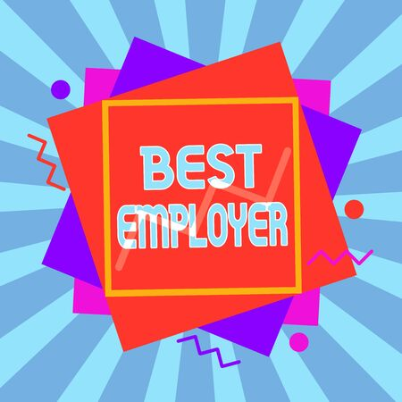 Writing note showing Best Employer. Business concept for creating a culture where employees feel valued and appreciated Asymmetrical format pattern object outline multicolor design