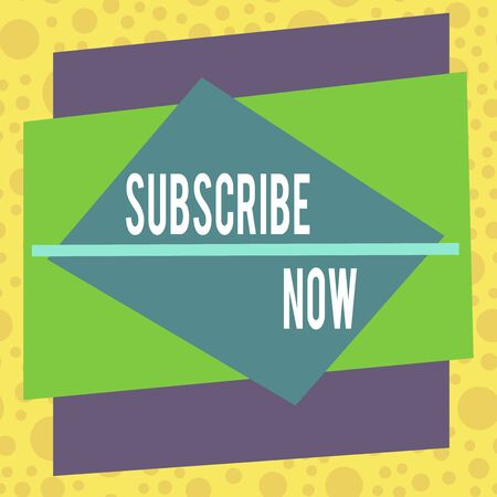 Text sign showing Subscribe Now. Business photo showcasing to pay money to an organization in order to receive a service Asymmetrical uneven shaped format pattern object outline multicolour design