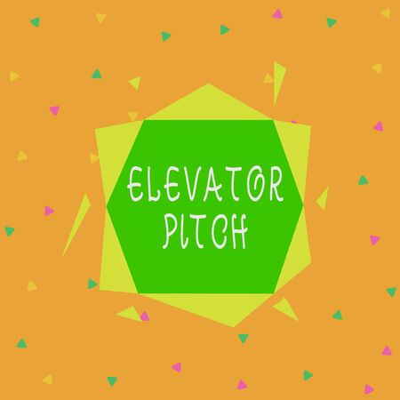 Handwriting text Elevator Pitch. Conceptual photo the elevator statement is a short description of an idea Asymmetrical uneven shaped format pattern object outline multicolour design