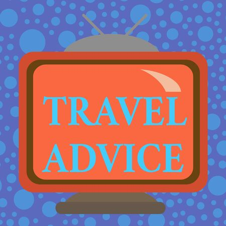 Handwriting text Travel Advice. Conceptual photo Tips related to responsible travel in chosen destination Square rectangle old multicoloured painting television picture wood design