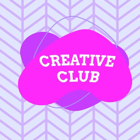 Text sign showing Creative Club. Business photo showcasing an organization that simulate interest in creative ideas Asymmetrical uneven shaped format pattern object outline multicolour design