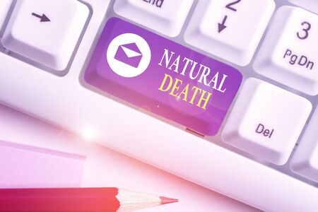 Text sign showing Natural Death. Business photo showcasing occurring in the course of nature and from natural causes