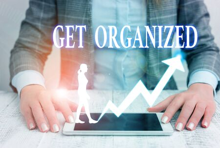 Writing note showing Get Organized. Business concept for arranged according to a particular system Coherent unity