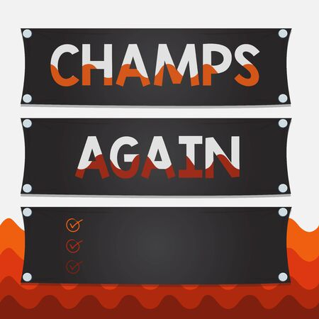 Conceptual hand writing showing Champs Again. Concept meaning refers to winner or someone who excels and enjoys victories Wooden panel attached nail on colorful background plank wood