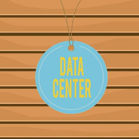 Conceptual hand writing showing Data Center. Concept meaning a repository that houses computing facilities like servers Label string round empty tag colorful background small shape