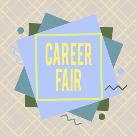 Handwriting text writing Career Fair. Conceptual photo an event at which job seekers can meet possible employers Asymmetrical uneven shaped format pattern object outline multicolour design