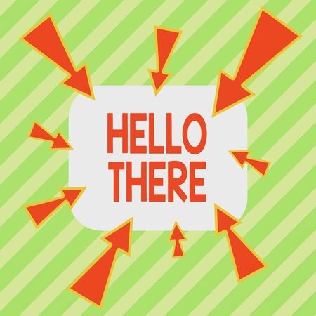 Writing note showing Hello There. Business concept for a way to get someone s is attention more strongly upon greeting Asymmetrical uneven shaped pattern object multicolour design