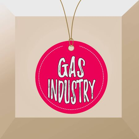 Conceptual hand writing showing Gas Industry. Concept meaning global processes exploration and selling of petroleum products Label string round empty tag colorful background small shape