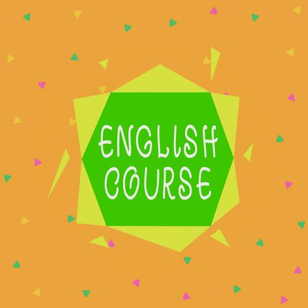 Handwriting text English Course. Conceptual photo courses cover all levels of speaking and writing in english Asymmetrical uneven shaped format pattern object outline multicolour design
