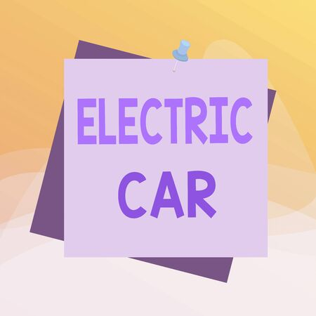 Writing note showing Electric Car. Business concept for an automobile that is propelled by one or more electric motors Reminder color background thumbtack tack memo pin square