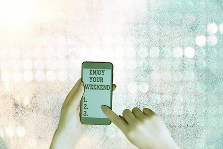 Writing note showing Enjoy Your Weekend. Business concept for wishing someone that something nice will happen at holiday