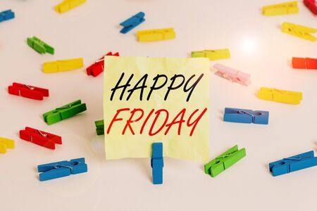 Writing note showing Happy Friday. Business concept for Greetings on Fridays because it is the end of the work week Colored clothespin papers empty reminder white floor background office