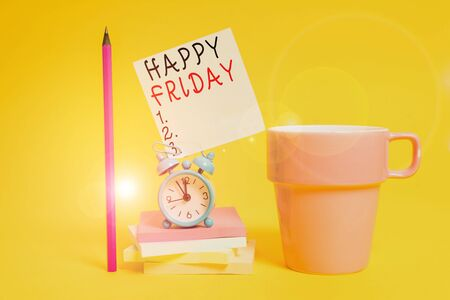 Word writing text Happy Friday. Business photo showcasing Greetings on Fridays because it is the end of the work week Alarm clock coffee cup note stacked notepads pencil colored background