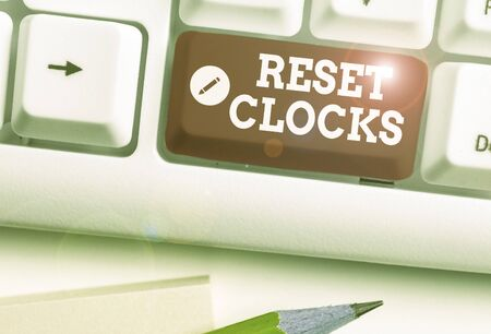 Text sign showing Reset Clocks. Business photo text To revisit return to or recreate a time or era from the past