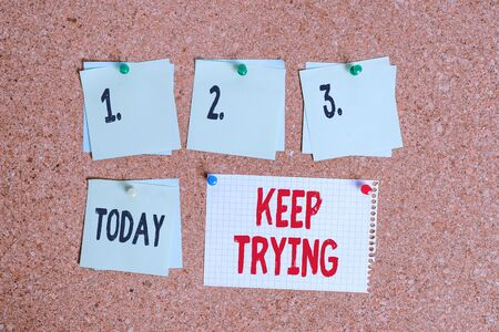 Writing note showing Keep Trying. Business concept for continue to do something or to do something again and again Corkboard size paper thumbtack sheet billboard notice board