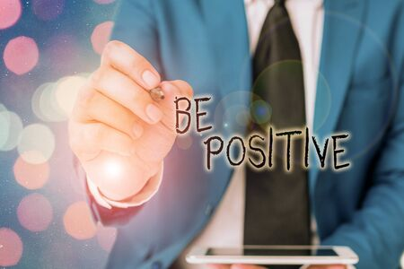 Word writing text Be Positive. Business photo showcasing giving cause for hope and confidence Without any doubt