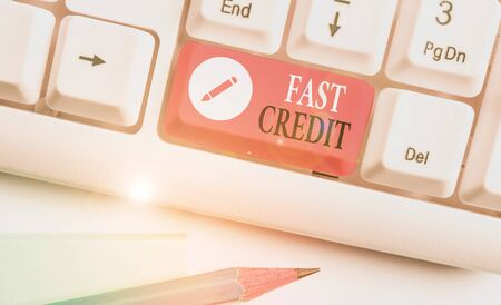 Handwriting text writing Fast Credit. Conceptual photo Apply for a fast demonstratingal loan that lets you skip the hassles