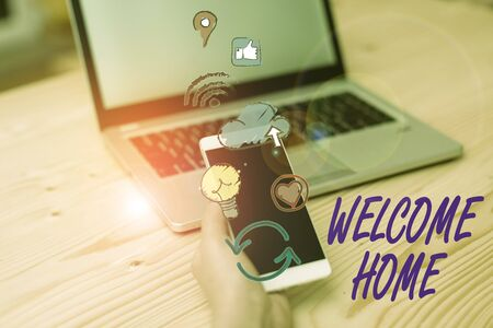 Handwriting text writing Welcome Home. Conceptual photo a reception usually celebrate the return home of a demonstrating