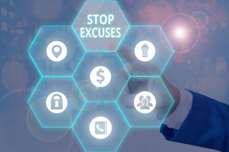 Text sign showing Stop Excuses. Business photo showcasing put an end to an explanation for something that went wrong