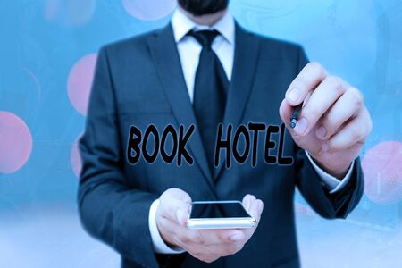 Handwriting text Book Hotel. Conceptual photo an arrangement you make to have a hotel room or accommodation