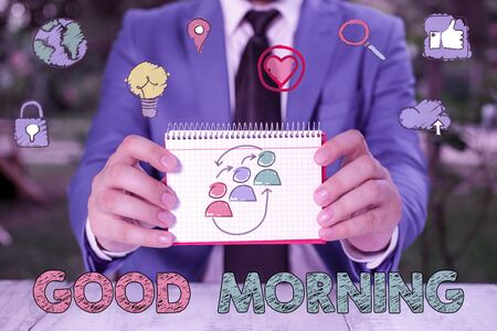 Writing note showing Good Morning. Business concept for expressing good wishes on meeting or parting during the morning