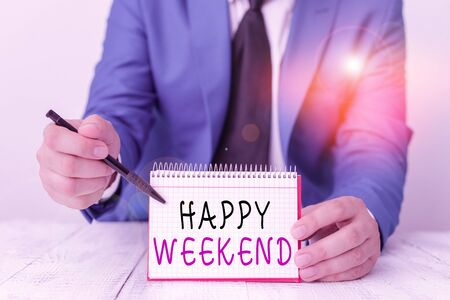 Handwriting text writing Happy Weekend. Conceptual photo something nice has happened or they feel satisfied with life Man holds empty paper with copy space in front of him Space
