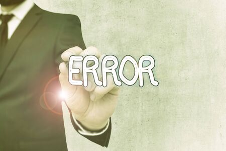 Writing note showing Error. Business concept for state or condition of being wrong in conduct judgement or program