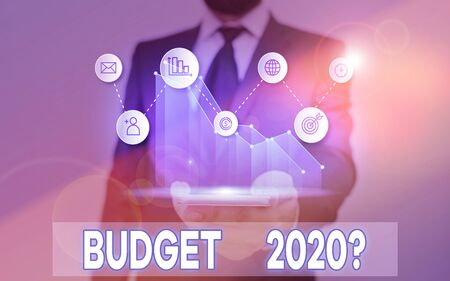 Word writing text Budget 2020 Question. Business photo showcasing estimate of income and expenditure for next year