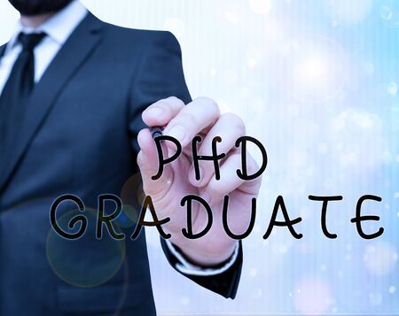 Text sign showing Phd Graduate. Business photo showcasing highest university degree that is conferred after a course