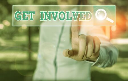 Text sign showing Get Involved. Business photo showcasing Take part in an activity or event To establish an association