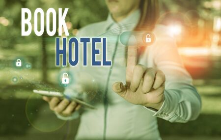 Word writing text Book Hotel. Business photo showcasing an arrangement you make to have a hotel room or accommodation