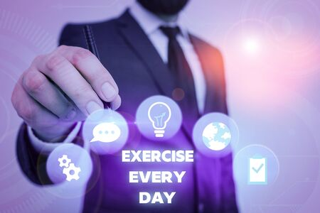 Text sign showing Exercise Every Day. Business photo showcasing move body energetically in order to get fit and healthy