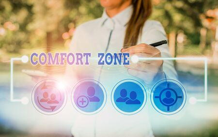 Writing note showing Comfort Zone. Business concept for place or situation where one feels safe and without stress