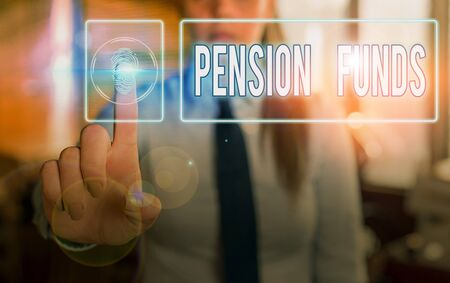 Handwriting text Pension Funds. Conceptual photo investment pools that pay for employee retirement commitments