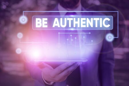 Text sign showing Be Authentic. Business photo text Do something that takes courage and staying true to yourself