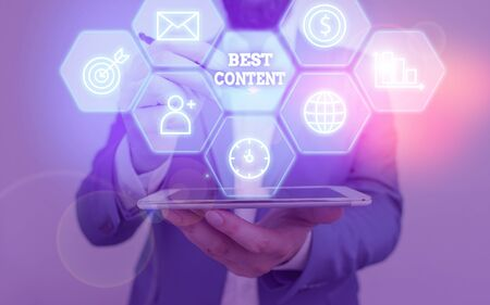 Text sign showing Best Content. Business photo text Information and experiences that are directed to the audience