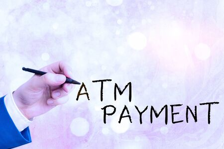 Conceptual hand writing showing Atm Payment. Concept meaning Cashless Payment made through portable electronic devices