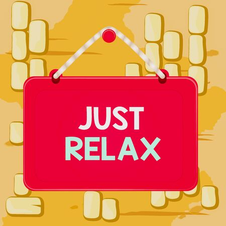 Word writing text Just Relax. Business photo showcasing to rest or do something that is enjoyable and stress free Board fixed nail frame string striped colored background rectangle panel