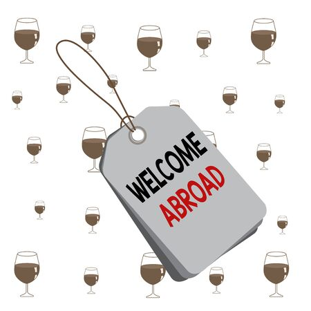Text sign showing Welcome Abroad. Business photo text something that you say when someone gets on ship Label rectangle empty badge attached string colorful background tag small 版權商用圖片