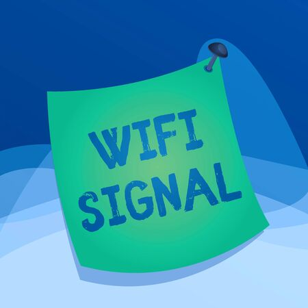 Writing note showing Wifi Signal. Business concept for provide wireless highspeed Internet and network connections Curved reminder paper memo nailed colorful surface pin frame