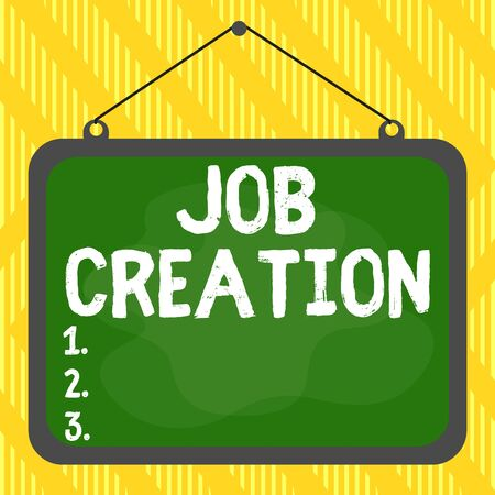 Word writing text Job Creation. Business photo showcasing the provision of new opportunities for paid employment Asymmetrical uneven shaped format pattern object outline multicolour design