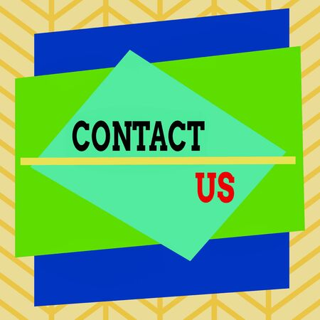 Handwriting text writing Contact Us. Conceptual photo Term used to describe reaching out with the business or demonstrating Asymmetrical uneven shaped format pattern object outline multicolour design
