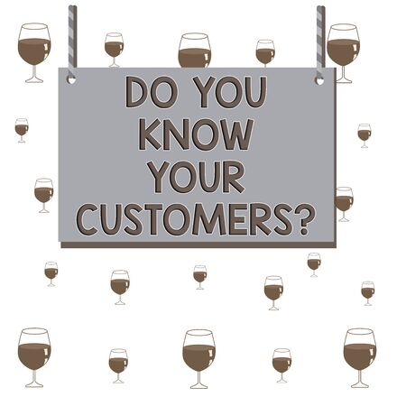 Text sign showing Do You Know Your Customers question. Business photo text asking to identify a customers is nature Wooden board wood rectangle shape empty frame fixed colorful striped string