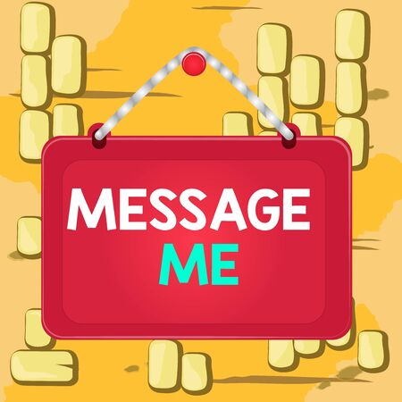 Word writing text Message Me. Business photo showcasing To ask someone to send you a short text from one mobile device Board fixed nail frame string striped colored background rectangle panel