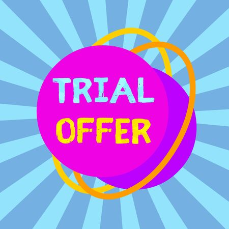 Text sign showing Trial Offer. Business photo text A temporary free or discounted offer of a product or services Asymmetrical uneven shaped format pattern object outline multicolour design