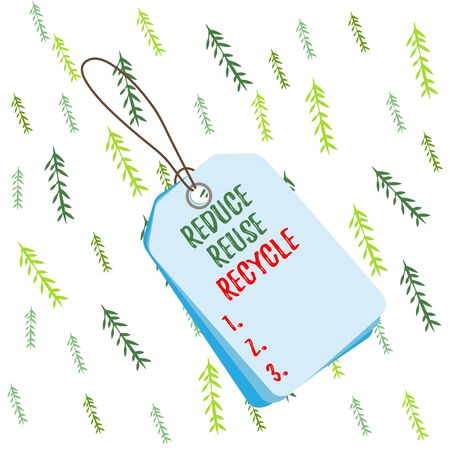 Handwriting text Reduce Reuse Recycle. Conceptual photo environmentallyresponsible consumer behavior Label rectangle empty badge attached string colorful background tag small Zdjęcie Seryjne