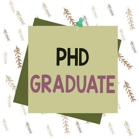 Handwriting text writing Phd Graduate. Conceptual photo highest university degree that is conferred after a course Reminder color background thumbtack tack memo attached office pin square Zdjęcie Seryjne