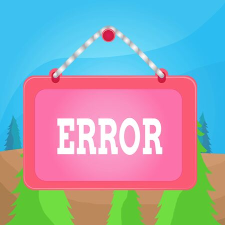 Word writing text Error. Business photo showcasing state or condition of being wrong in conduct judgement or program Board fixed nail frame string striped colored background rectangle panel